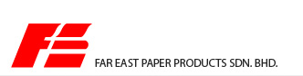 Far East Paper Products Sdn. Bhd.